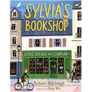 Sylvia's Bookshop by Burleigh, Robert; Wu, Katy, 9781481472456