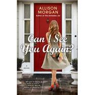 Can I See You Again? by Morgan, Allison, 9780425282458