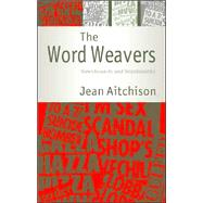 The Word Weavers: Newshounds and Wordsmiths by Jean Aitchison, 9780521832458