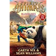 Spirit Animals: Book 3: Blood Ties by Nix, Garth; Williams, Sean, 9780545522458
