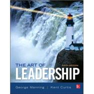 The Art of Leadership by Manning, George; Curtis, Kent, 9780077862459