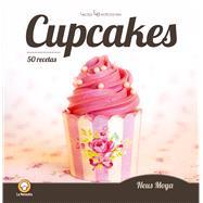 Cupcakes: 50 Recetas by Moya, Neus, 9788416012459