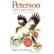 Peterson Field Guide to Birds of Eastern and Central North America by Peterson, Roger Tory, 9780547152462