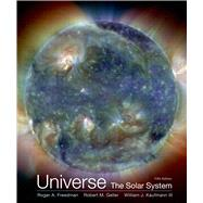 Universe: The Solar System by Freedman, Roger; Geller, Robert; Kaufmann, William J., 9781319042462