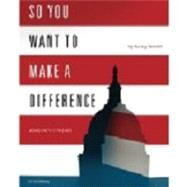 So You Want to Make a Difference by Nancy Amidei, 9781453692462