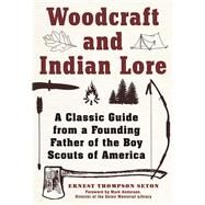 Woodcraft and Indian Lore by Seton, Ernest Thompson, 9781510702462