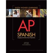 AP Spanish Language and Culture Exam Prep Worktext PKG by Vista Higher Learning, 9781618572462