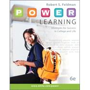 P.O.W.E.R. Learning: Strategies for Success in College and Life by Feldman, Robert, 9780073522463