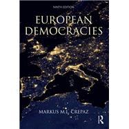European Democracies by Crepaz; Markus M. L., 9781138932463
