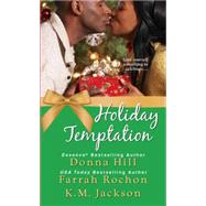 Holiday Temptation by HILL, DONNAROCHON, FARRAH, 9781496702463