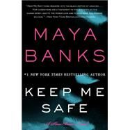 Keep Me Safe by Banks, Maya, 9780062312464