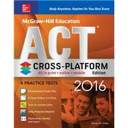 McGraw-Hill Education ACT 2016, Cross-Platform Edition by Dulan, Steven, 9780071842464