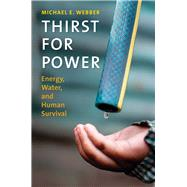 Thirst for Power by Webber, Michael E., 9780300212464