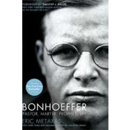 Bonhoeffer : Pastor, Martyr, Prophet, Spy by Unknown, 9781595552464