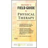 Mosby's Field Guide to Physical Therapy - Text and E-Book Package by Mosby, 9780323072465