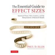 The Essential Guide to Effect Sizes by Paul D. Ellis, 9780521142465