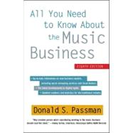 All You Need to Know About the Music Business Eighth Edition by Passman, Donald S., 9781451682465