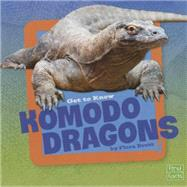 Get to Know Komodo Dragons by Brett, Flora, 9781491422465