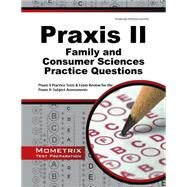 Praxis II Family and Consumer Sciences Practice Questions by Praxis II Exam Secrets Test Prep, 9781630942465