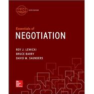 Essentials of Negotiation by Lewicki, Roy; Barry, Bruce; Saunders, David, 9780077862466