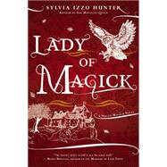 Lady of Magick by Hunter, Sylvia Izzo, 9780425272466