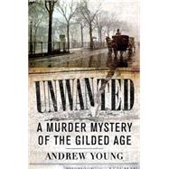 Unwanted by Young, Andrew, 9781594162466