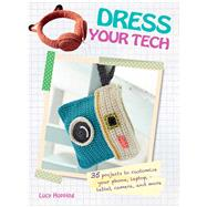 Dress Your Tech by Hopping, Lucy, 9781782492467
