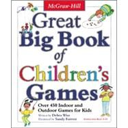 Great Big Book of Children's Games by Wise, Derba, 9780071422468