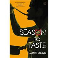 Season to Taste by Young, Natalie, 9780316282468