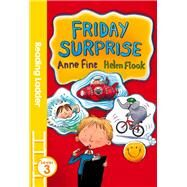 Friday Surprise by Fine, Anne; Flook, Helen, 9781405282468