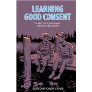 Learning Good Consent by Crabb, Cindy, 9781849352468