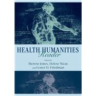 Health Humanities Reader by Jones, Therese, 9780813562469