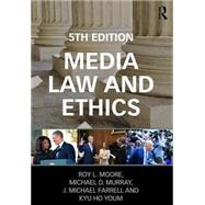 Media Law and Ethics by Moore; Roy L., 9781138282469
