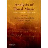 Analysis of Tonal Music A Schenkerian Approach by Cadwallader, Allen; Gagne, David, 9780199732470
