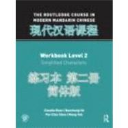 The Routledge Course in Modern Mandarin Chinese Workbook Level 2 (Simplified) by Ross; Claudia, 9780415472470