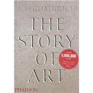 The Story of Art - 16th Edition by Gombrich, E.H., 9780714832470