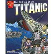 The Sinking of the Titanic by Doeden, Matt, 9780736852470