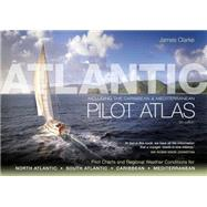 Atlantic Pilot Atlas by Clarke, James, 9781408122471