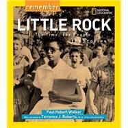 Remember Little Rock by WALKER, PAUL ROBERT, 9781426322471