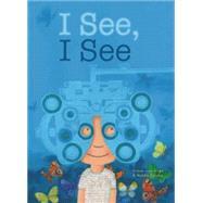 I See, I See by van Hest, Pimm; Talsma, Ninke, 9781605372471