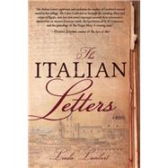 The Italian Letters A Novel by Lambert, Linda, 9781933512471