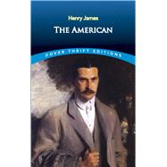 The American by James, Henry, 9780486812472