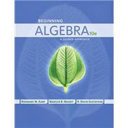 Beginning Algebra A Guided Approach by Karr, Rosemary; Massey, Marilyn; Gustafson, R. David, 9781435462472