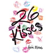 26 Kisses by Michels, Anna, 9781481452472