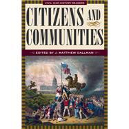 Citizens and Communities by Gallman, J. Matthew, 9781606352472