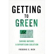 Getting to Green by Rich, Frederic C., 9780393292473