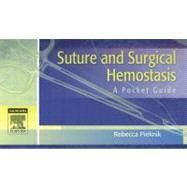 Suture and Surgical Hemostasis by Pieknik, 9781416022473