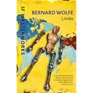 Limbo by Wolfe, Bernard, 9781473212473