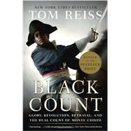The Black Count by REISS, TOM, 9780307382474
