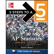 5 Steps to a 5 AP Statistics, 2014-2015 Edition by Hinders, Duane, 9780071802475